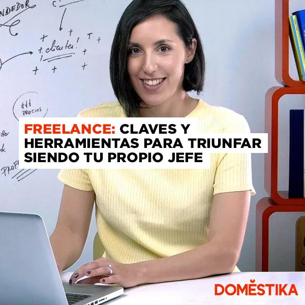 CursoDomestika– Freelance: claves y herramientas para triunfar siendo tu propio jefe