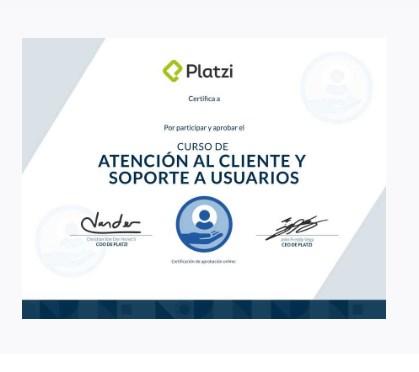 Curso de Atención al Cliente y Soporte a Usuarios – PLATZI