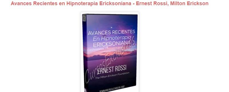 Avances recientes en Hipnoterapia ericksoniana