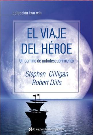 El viaje del Héroe - Robert Dills
