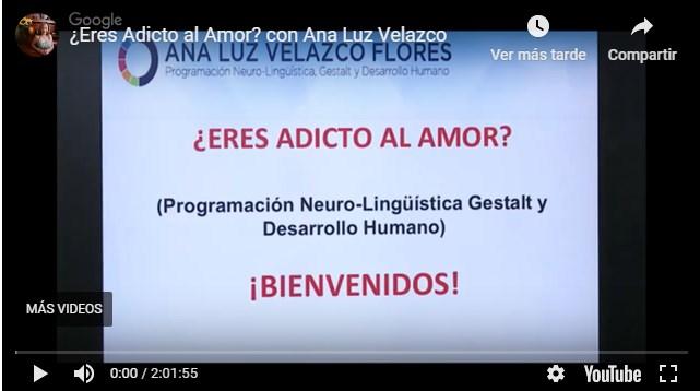 ¿Eres adicto al amor? Ana Luz Velazco