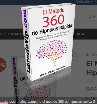 Hipnosis Rápida 360 – Ignacio Muñoz