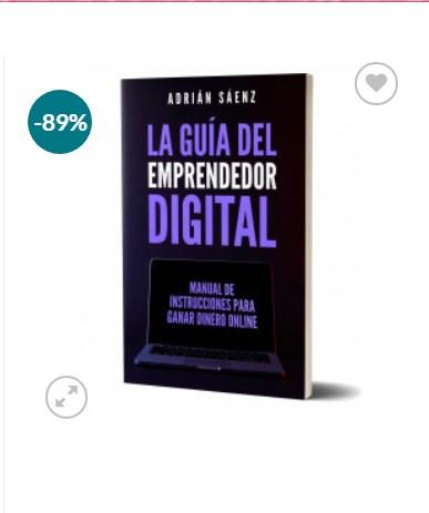 La Guía del Emprendedor Digital – Adrián Sáenz
