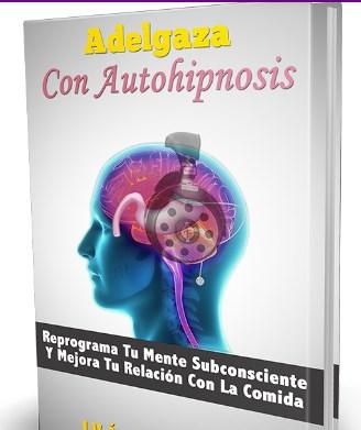 Programa adelgazar con auto hipnosis