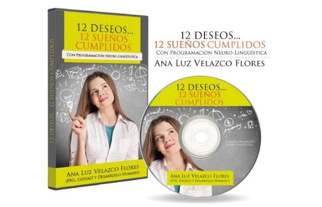 12 deseos, 12 sueños cumplidos – Ana Luz Velazco
