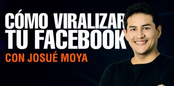 Como viralizar tu página de Facebook – Josué Montoya