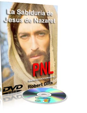 La sabiduría de Jesús de Nazaret – Robert Dilts