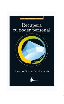 Recupera tu poder personal – Ricardo Eiriz