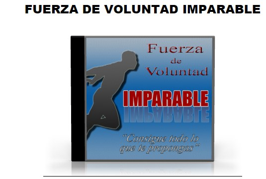 Fuerza de voluntad imparable