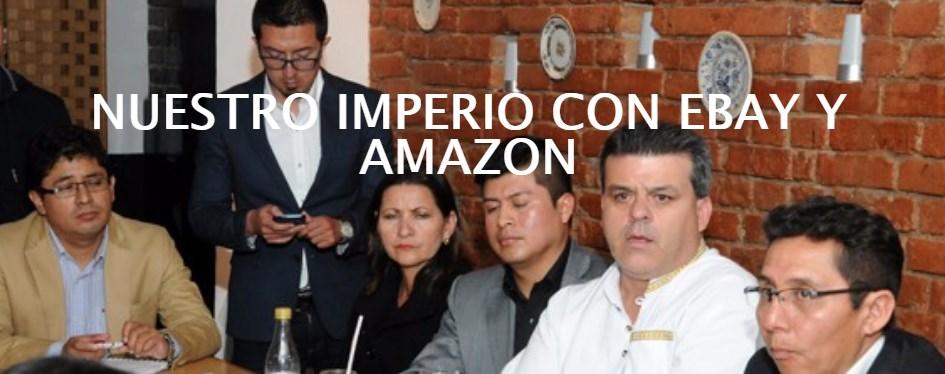Nuestro imperio con Ebay y Amazon