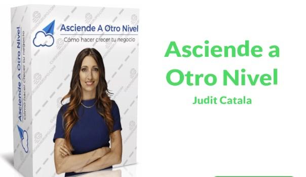 Asciende a otro Nivel – Judit Catalá