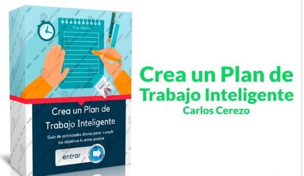 Crea un plan de trabajo inteligente- Carlos Cerezo