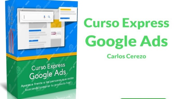 Curso Express Google Ads - Carlos Cerezo