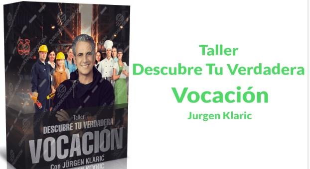 Descubre tu verdadera vocación – Jurge Klaric