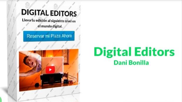 Digital Editors – Dani Bonilla