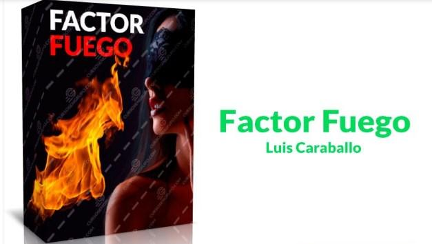Factor Fuego – Luis Caraballo
