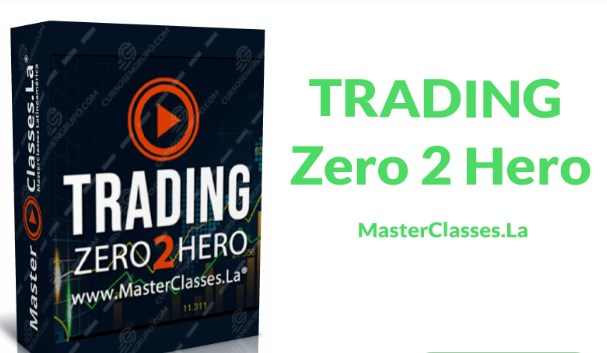 Masterclass Trading Zero 2 Hero