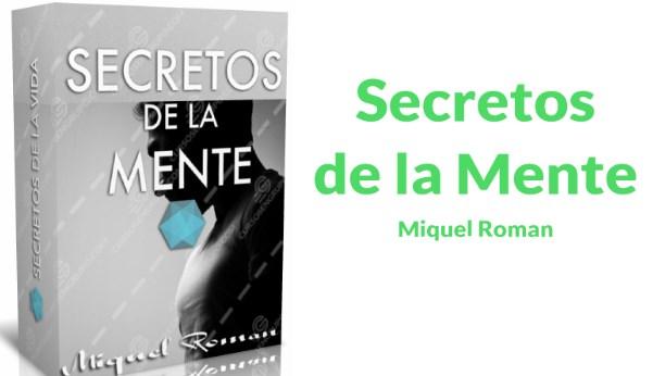 Secretos de la Mente – Miquel Roman