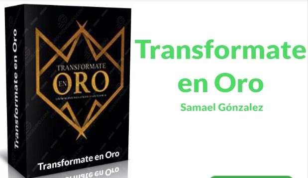 Transfórmate en Oro – Samael González