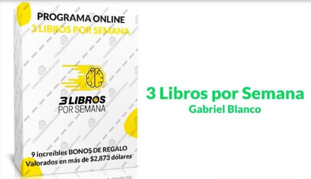 Tres Libros por semana – Gabriel Blanco
