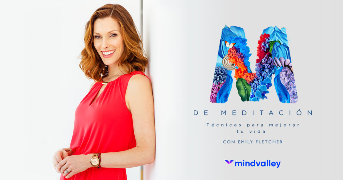 «M» de Meditación con Emily Fletcher